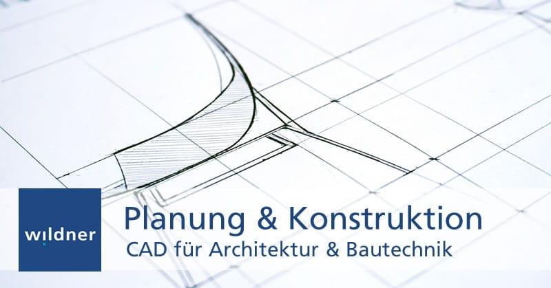 Weiterbildung CAD für Architektur & Bautechnik